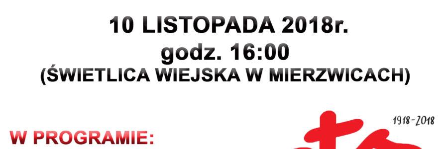"""Obchody Święta Niepodległości w Mierzwicach """"Wolność nie jest dana raz na zawsze"""""""